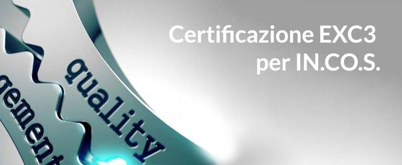 Certificazione EXC3 per IN.CO.S.